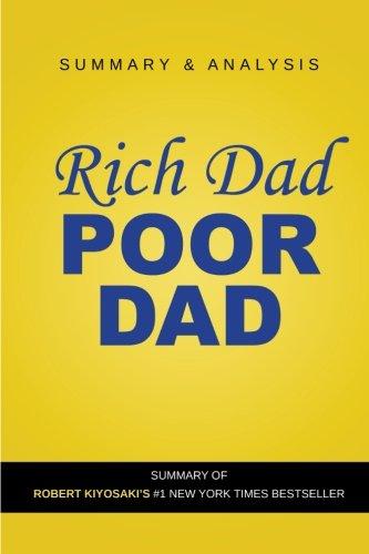 Rich Dad Poor Dad by Robert Kiyosaki: Summary Guide