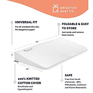 Brighton Baby Co. Universal Crib Wedge Pillow for Reflux. Helps Transition to Crib. Premium and Foldable. Baby Wedge 100% Hypoallergenic Cotton Cover