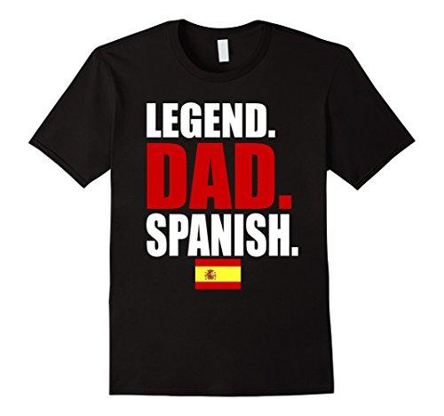 Typical Spanish Christmas Gifts - Mens Storecastle: Legend Dad Spanish Spain Flag Gift T-Shirt Large Black