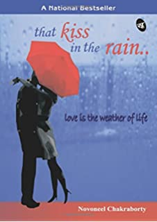 That Kiss In The Rain?. : Love Is The Weather Of Life (English) price comparison at Flipkart, Amazon, Crossword, Uread, Bookadda, Landmark, Homeshop18