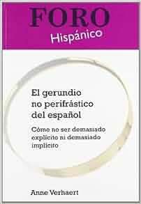 Amazon.com: El Gerundio No Perifrastico del Espanol: Como