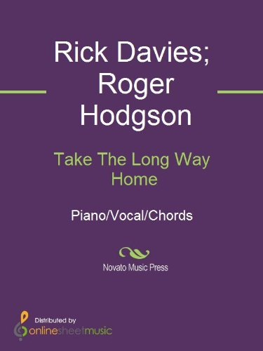 Take The Long Way Home Kindle Edition By Rick Davies Roger
