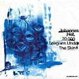 Johannes Heil - 20.000 Leagues Under The Skin - Kanzleramt - KA83