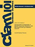 Studyguide for Essentials of Modern Business Statistics with Microsoft Excel by Anderson, David R, Cram101 Textbook Reviews, 1478462345
