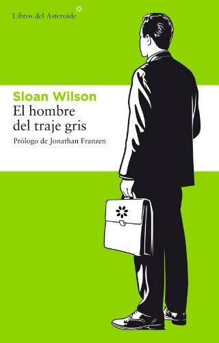 Amazon.com: El hombre del traje gris (Libros del Asteroide ...