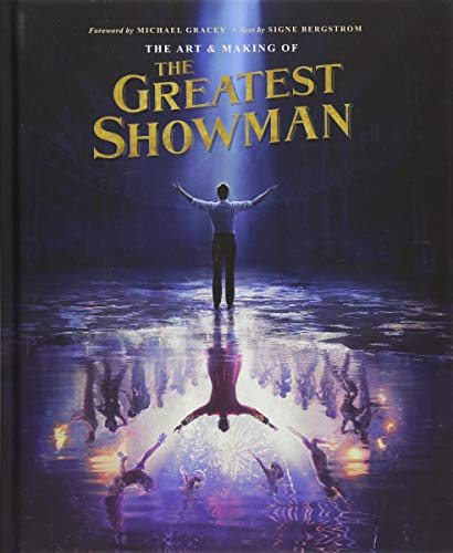 2017 Show Poster - The Art and Making of The Greatest Showman
