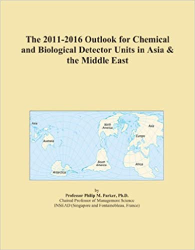 Book The 2011-2016 Outlook for Chemical and Biological Detector Units in Asia and the Middle East