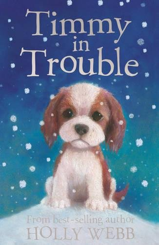 Download Timmy in Trouble (Holly Webb Animal Stories) ebook