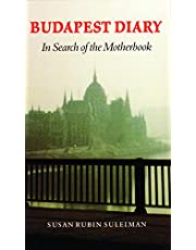 Budapest Diary: In Search of the Motherbook