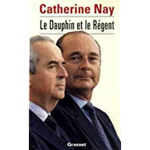 Le dauphin et le régent (essai français) (French Edition)