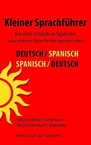 Kleiner Sprachführer für den Urlaub in Spanien: Ganz einfache Sätze für das tägliche Leben
