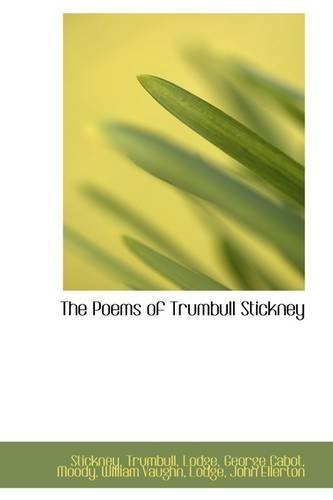 The Poems of Trumbull Stickney by Stickney Trumbull - Trumbull Mall The