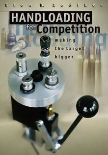 Handloading for Competition Making the Target Bigger.