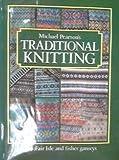 Michael Pearson's Traditional Knitting, Michael Pearson, 0442273819