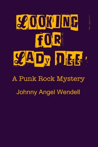 looking-for-lady-dee-a-punk-rock-mystery