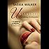 Unleashed (Short stories by Saskia Walker Book 1)