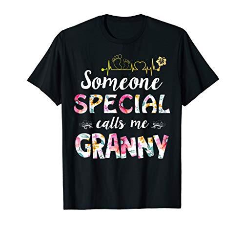 Someone Special Calls Me Granny T-shirt Funny Granny Gift (Special Calls Someone)