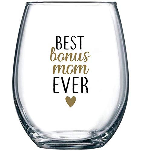 Best Bonus Mom Ever - Perfect Stepmom Gifts from Stepdaughter or Stepson - Stepmother Gift Idea for Mother's Day, Christmas or Birthday - 15 oz Stemless Wine Glass (Best Gifts For Stepmothers)