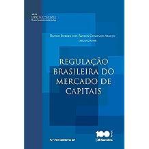 A regulação Brasileira do Mercado