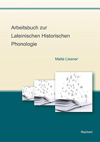 Arbeitsbuch zur Lateinischen Historischen Phonologie