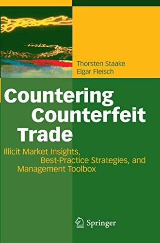 Countering Counterfeit Trade: Illicit Market Insights, Best-Practice Strategies, and Management Toolbox