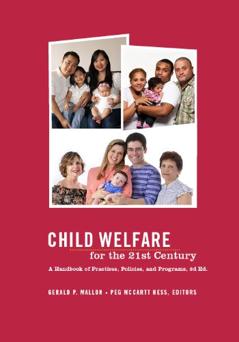- Child Welfare for the Twenty-first Century: A Handbook of Practices, Policies, and Programs