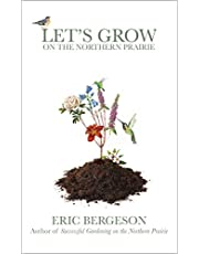 Let's Grow on the Northern Prairie