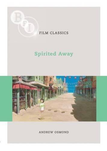 Spirited Away (BFI Film Classics) by Brand: British Film Institute