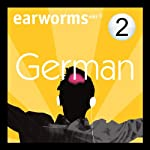 Rapid German: Volume 2 | Earworms Learning
