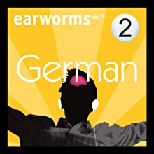 Rapid German: Volume 2 Audiobook by Earworms Learning Narrated by Marlon Lodge