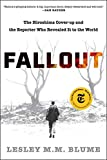 Fallout: The Hiroshima Cover-up and the Reporter