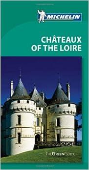 ?ZIP? Michelin Green Guide Chateaux Of The Loire, 9e (Green Guide/Michelin). Railing auction permits color Contacto estudio