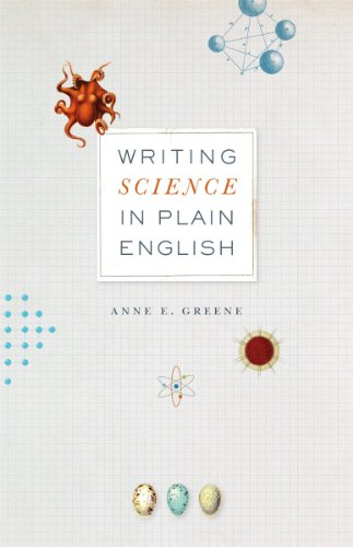Writing Science in Plain English (Chicago Guides to Writing, Editing, and (Greenes Guides)