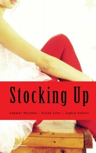 Stocking Up: an erotic collection for the fishnet fetishist by Alison Tyler ()