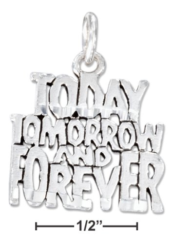 Sterling Silver Diamond Cut ''Today, Tomorrow and Forever'' Charm by 100Silver (Image #1)