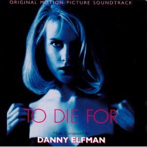 To Die For (1995 Film) -