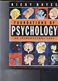 Foundations of Psychology : An Introductory Text, Hayes, Nicky, 0415015618