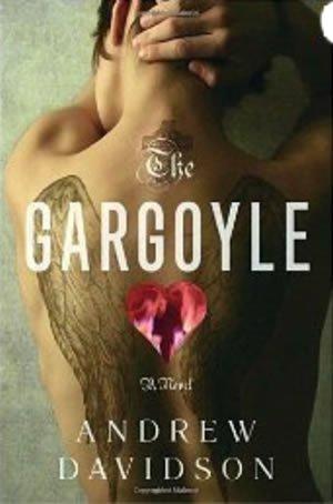 The Gargoyle. A Novel