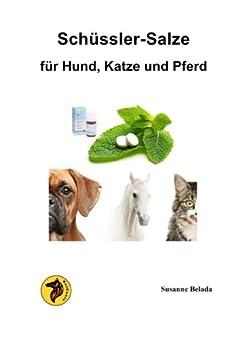 sch ssler salze f r hund katze und pferd german edition ebook belada susanne. Black Bedroom Furniture Sets. Home Design Ideas