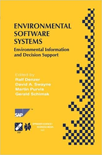 Environmental Software Systems: Environmental Information And Decision Support (IFIP Advances in Information and Communication Technology)