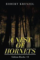 A Nest of Hornets (Gideon Hawke) (Volume 3)