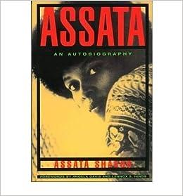 AUTOBIOGRAPHY OF ASSATA SHAKUR PDF