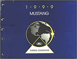 1999 Ford Mustang Wiring Diagram Manual Original: FORD: Amazon.com: BooksAmazon.com