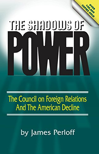 Amazon the shadows of power the council of foreign relations the shadows of power the council of foreign relations and the american decline by fandeluxe Choice Image