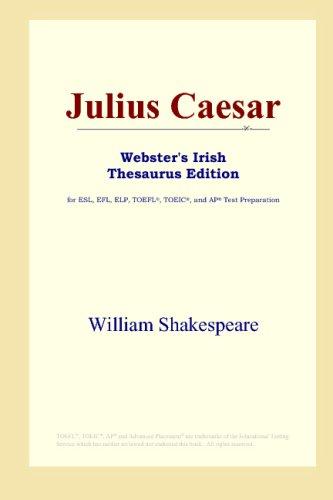 Julius Caesar (Webster's Irish Thesaurus Edition) ebook