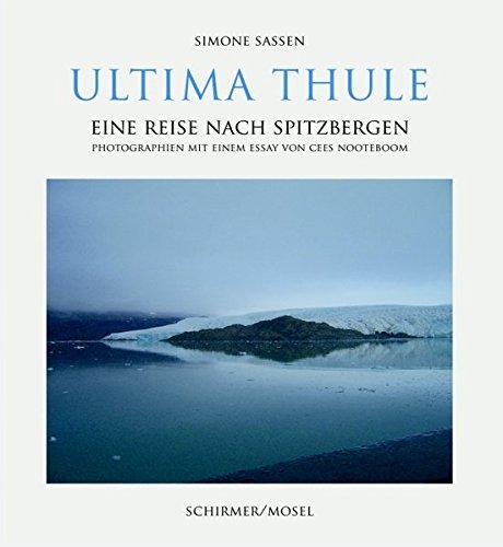 Simone Sassen: Ultima Thule: A Journey from Spitzbergen