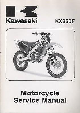 2009 kawasaki motorcycle kx250f service manual 99924 1411 01 722 rh amazon com 2008 kx250f manual 2009 kx250f manual pdf