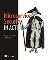Microservices Security in Action Front Cover