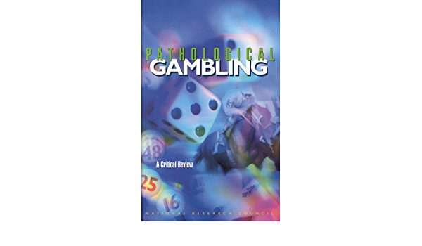 Pathological Gambling A Critical Review