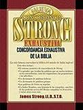 Nueva Concordancia Strong Exhaustiva de La Biblia = The New Strong's Exhaustive Concordance (Hardcover - Spanish)--by James Strong [2002 Edition]